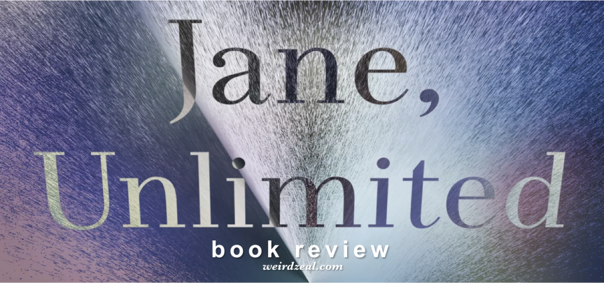 Review: Jane, Unlimited by Kristin Cashore
