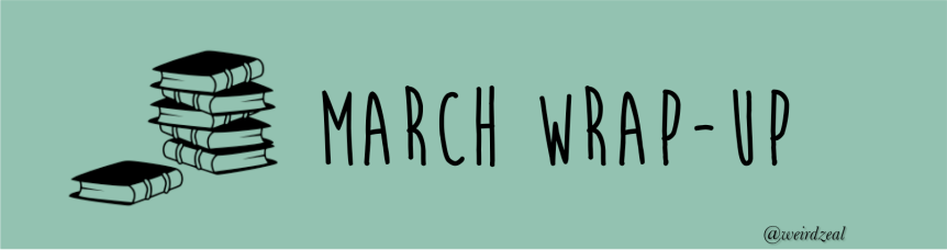 March Wrap Up | seeing Hamilton and reading 12books!