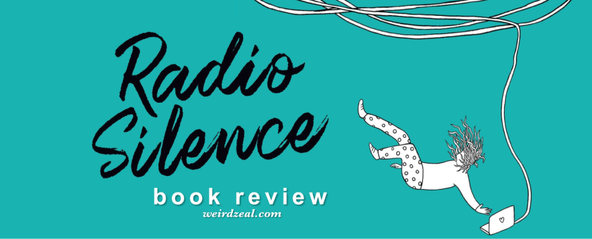 Review: Radio Silence by Alice Oseman | where has this book been all my life???