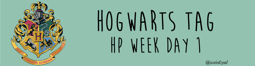 Hogwarts Tag | HP Week Day 1!