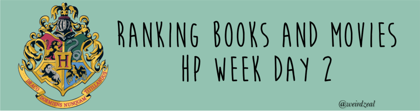 Ranking Harry Potter books & movies | HP Week Day 2!