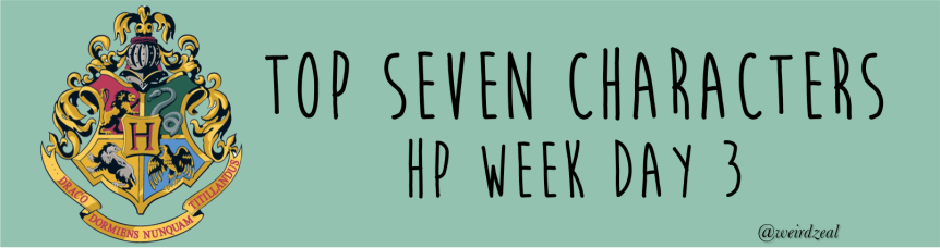 Top 7 Harry Potter characters | HP Week Day 3!