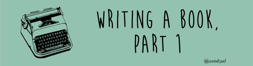 Writing a book, part 1 | NaNoWriMo begins