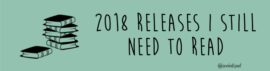 2018 releases I still need to read