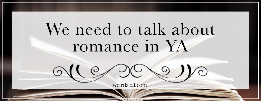 We need to talk about romance in YA 😬☕️