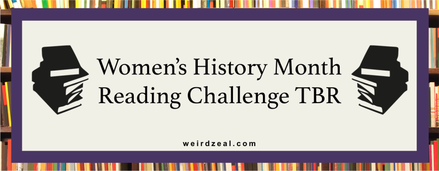 Women's History Month Reading Challenge TBR