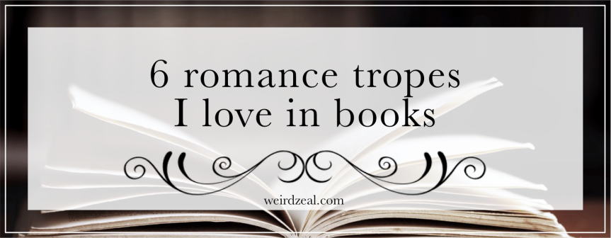 6 romance tropes I love inbooks
