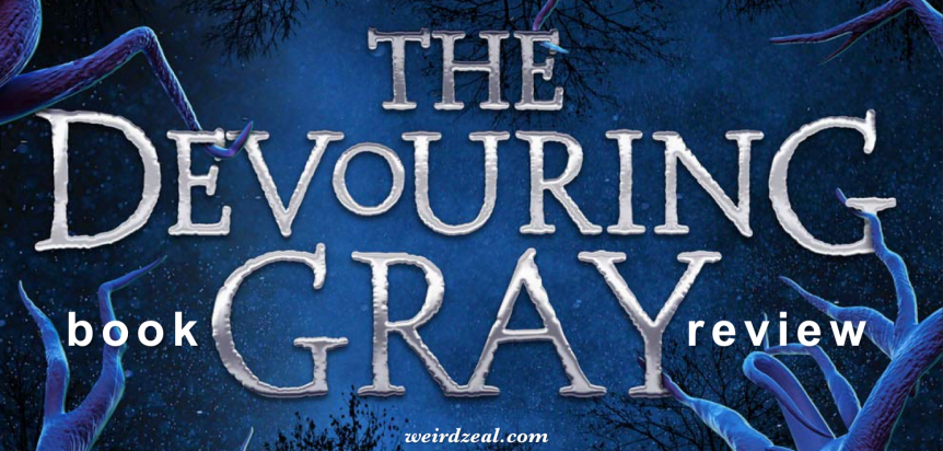 ARC Review: The Devouring Gray by Christine LynnHerman