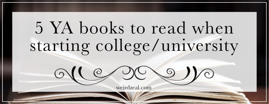 5 YA books to read when starting college/university