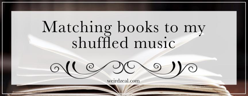 Matching books to my shuffled music🎶