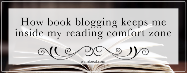How book blogging keeps me inside my reading comfort zone