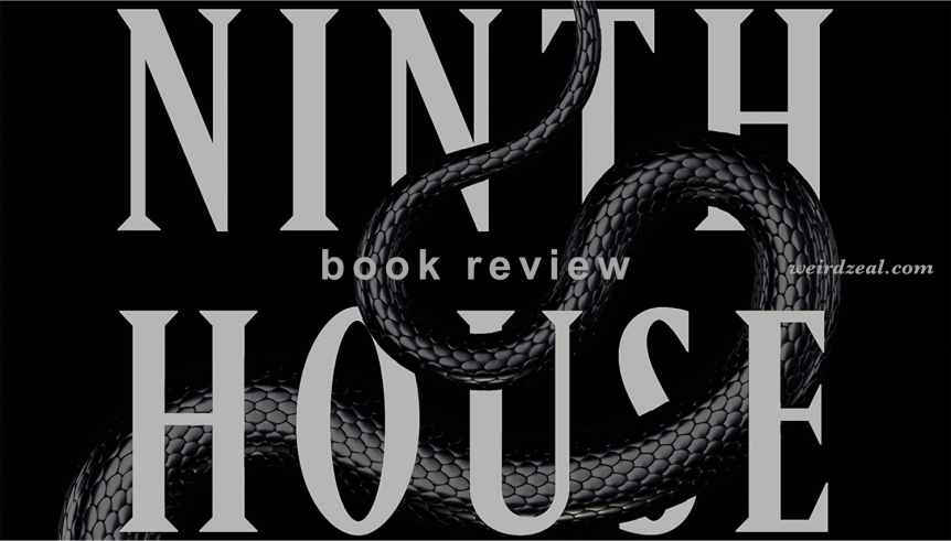 Review: Ninth House by Leigh Bardugo | who knew getting into an Ivy League school would involve so much necromancy?