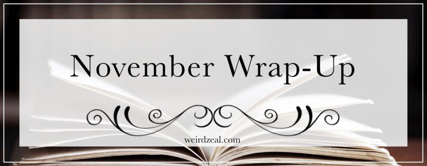 November Wrap-Up | writing a novel + reading anticipatedbooks