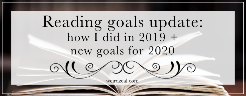 Reading goals update: how I did in 2019 + new goals for 2020