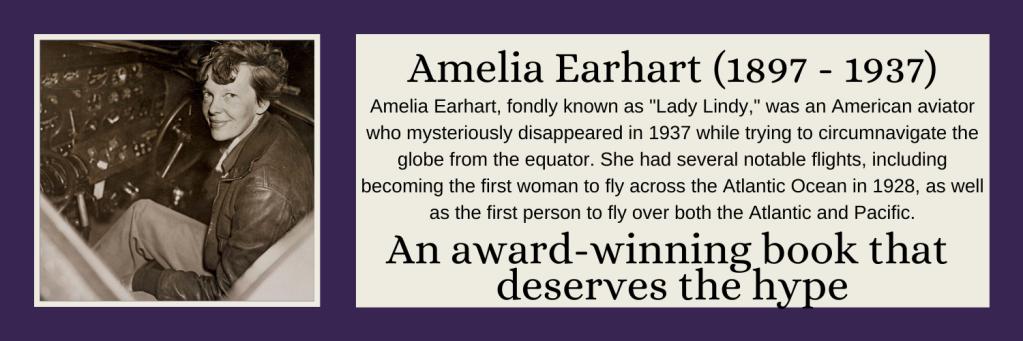 Amelia Earhart - An award winning book that deserves the hype