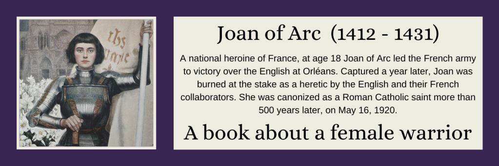 Joan of Arc - A book about a female warrior