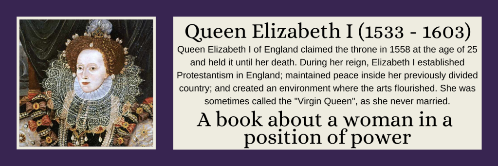 Queen Elizabeth I - A book about a woman in a position of power