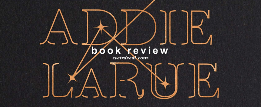 ARC Review: The Invisible Life of Addie LaRue by V.E. Schwab | I sold my soul for eternal life and all I got was this lousy t-shirt