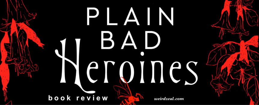 Review: Plain Bad Heroines by Emily M. Danforth | watch out for murder hornets