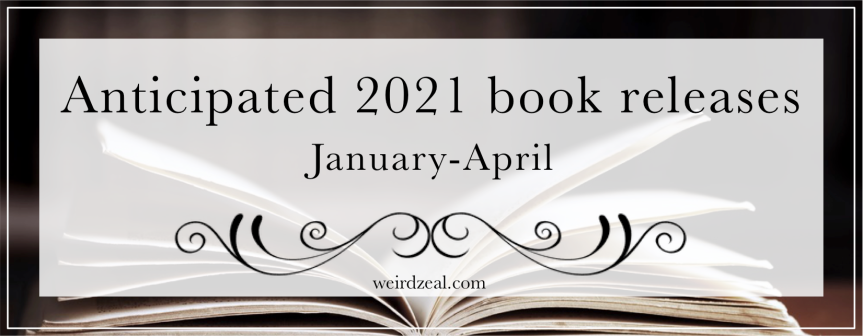 Anticipated 2021 book releases (January-April)