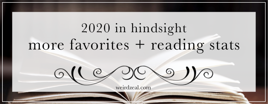 2020 in hindsight: more favorites + reading stats