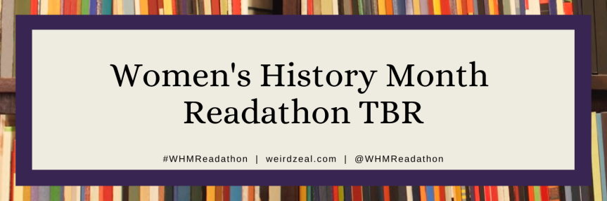 Women's History Month Readathon TBR
