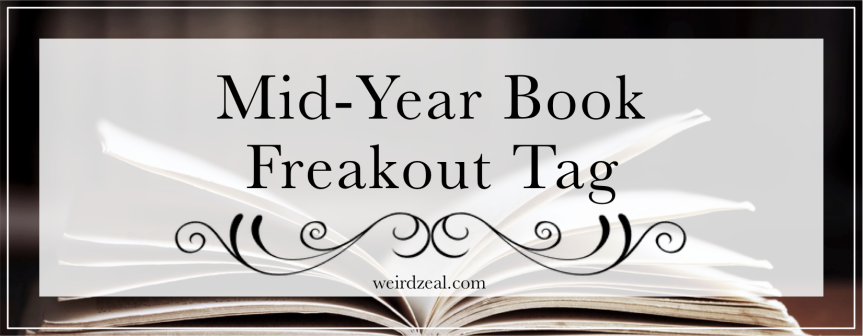 Mid-Year Book Freakout Tag because it's somehow alreadyJuly